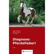 Diagnose: Pferdefieber! - eBook