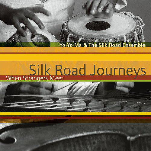 Yo-Yo Ma - Silk Road Journeys: When Strangers Meet [CD]