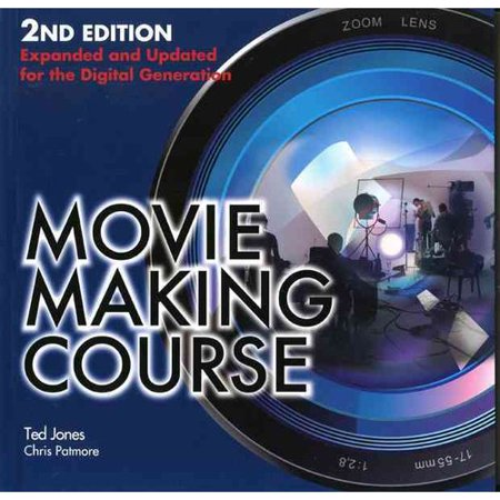 Movie Making Course: For the Digital Generation