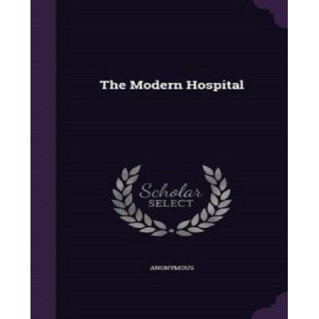 The Modern Hospital - image 1 of 1