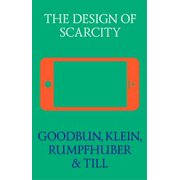 The Design of Scarcity - eBook