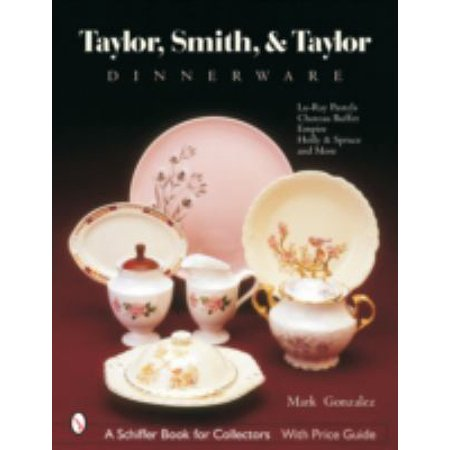 Taylor, Smith And Taylor China Company: Guide to Shapes And Values