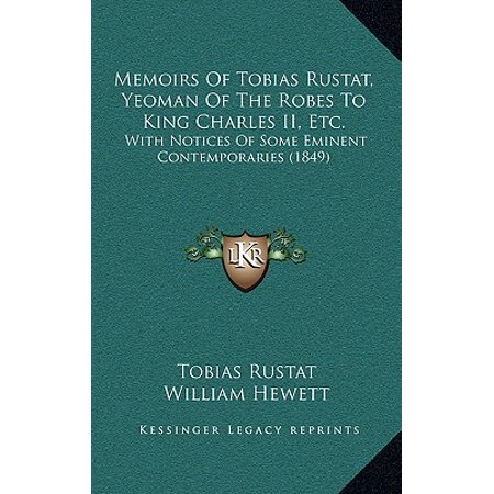 Memoirs of Tobias Rustat, Yeoman of the Robes to King Charles II, Etc. : With Notices of Some Eminent Contemporaries (1849)](Tobias Halloween)