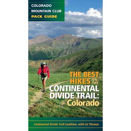 The Best Hikes on the Continental Divide Trail :