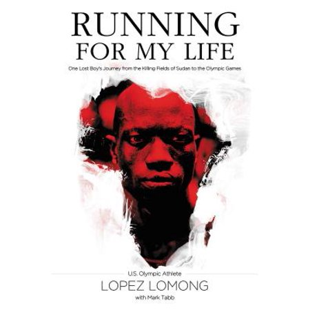 Running for My Life : One Lost Boy's Journey from the Killing Fields of Sudan to the Olympic