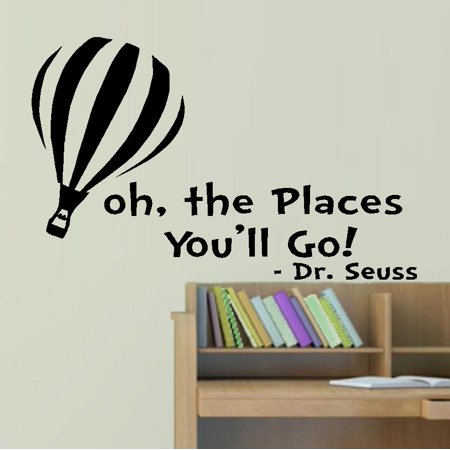 Decal ~ Oh The Placed You'll go #1:  WALL  DECAL, Dr. Seuss Theme HOME DECOR 13