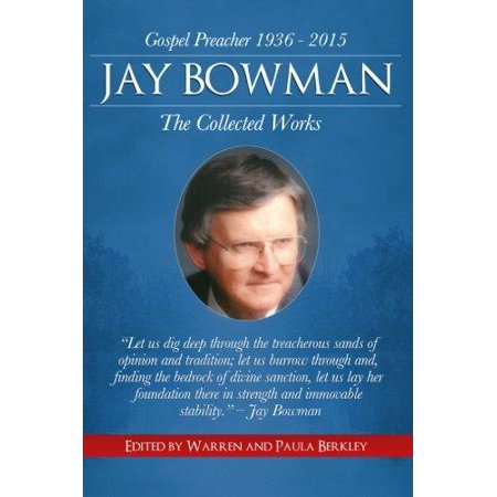 Jay Bowman  The Collected Works
