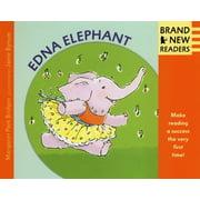 Edna Elephant : Brand New Readers