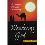 Wandering God: A Study in Nomadic Spirituality (Paperback)