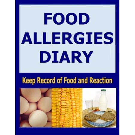 Food Allergies Diary  Keep Record Of Food And Reaction
