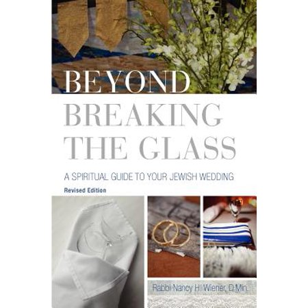 Jewish Glass (Beyond Breaking the Glass : A Spiritual Guide to Your Jewish Wedding)