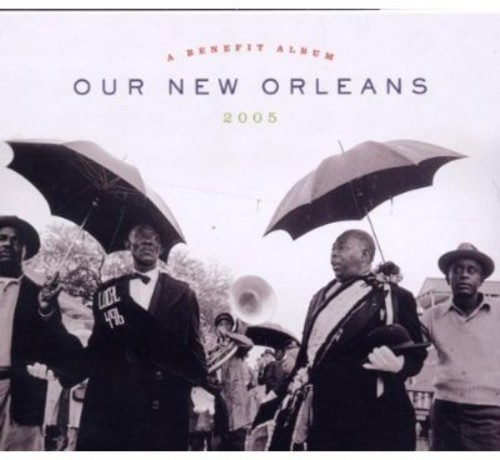 Our New Orleans 2005 (CD Slipcase)