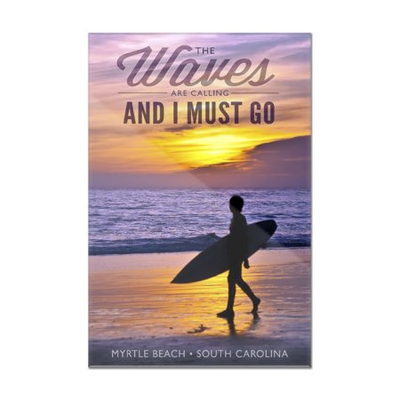 Myrtle Beach, South Carolina - The Waves are Calling - Surfer & Sunset - Lantern Press Photography (8x12 Acrylic Wall Art Gallery (Myrtle Beach Beach Stores)