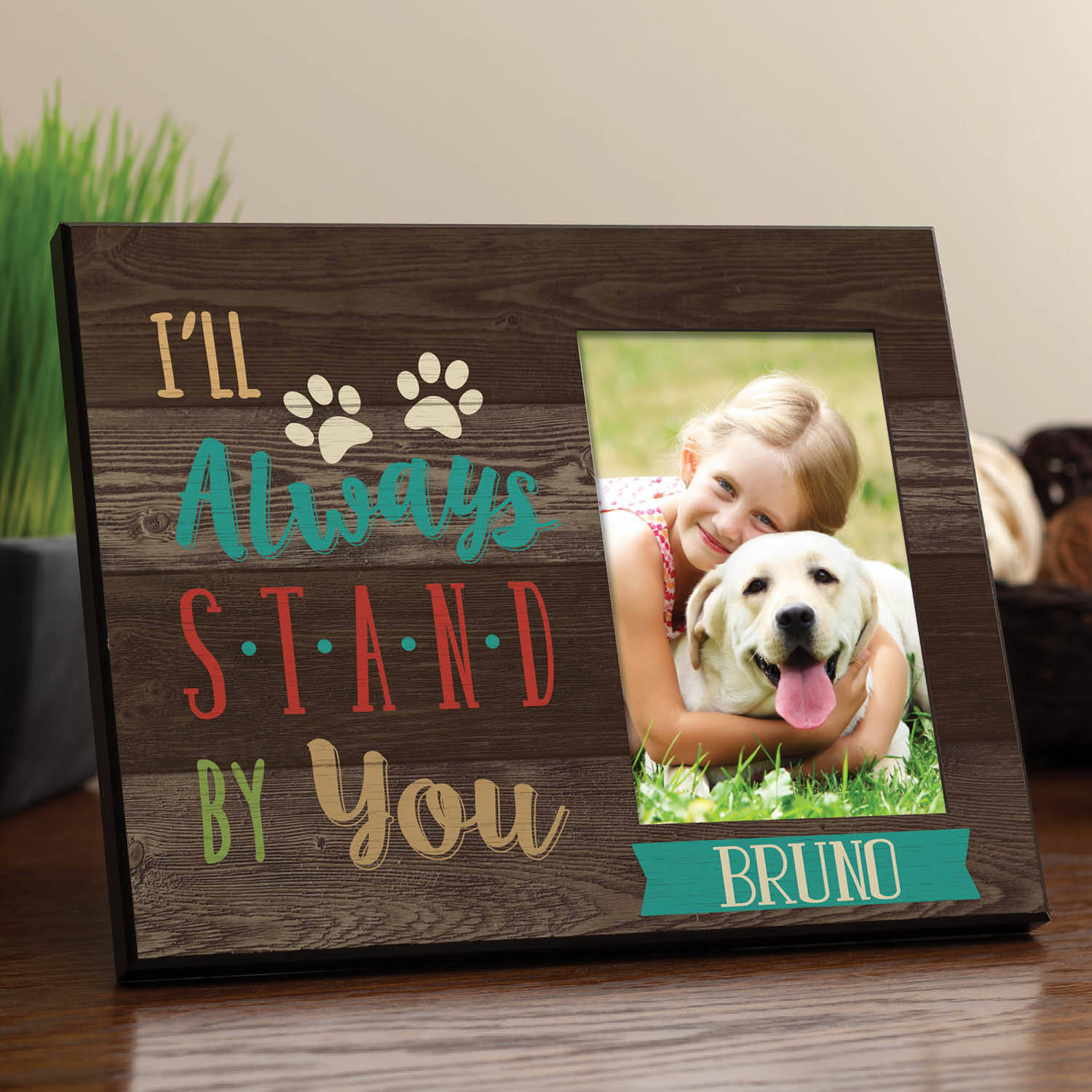 I'll Always Stand By You Personalized Dog Frame
