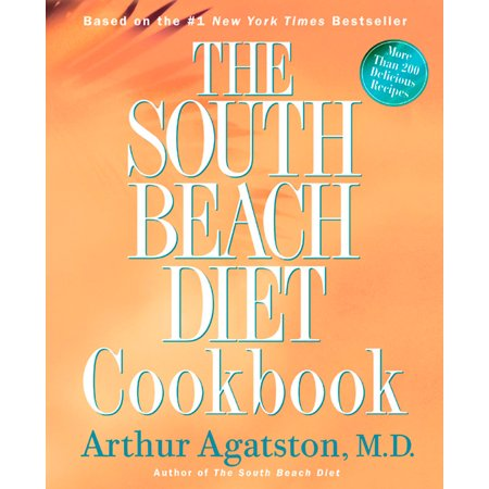 The South Beach Diet Cookbook : More than 200 Delicious Recipies That Fit the Nation's Top - South Beach Halloween Party 2017