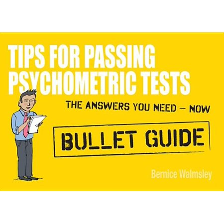 - Tips For Passing Psychometric Tests: Bullet Guides - eBook