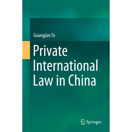 Private International Law in China - eBook (Ernest Weinrib The Idea Of Private Law)