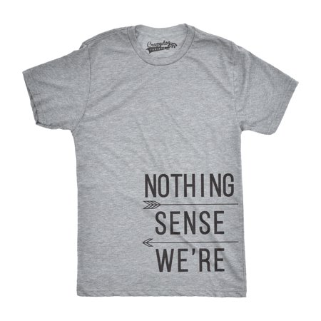 Mens Nothing Makes Sense When We Are Apart Funny T shirts Matching Couples T shirt