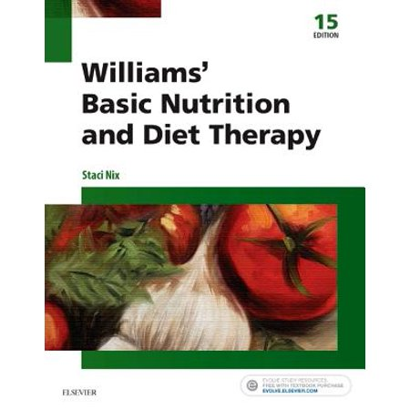 Williams' Basic Nutrition & Diet Therapy ()