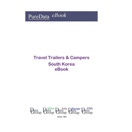 Travel Trailers & Campers in South Korea - eBook (Best Camper Trailer For The Money)