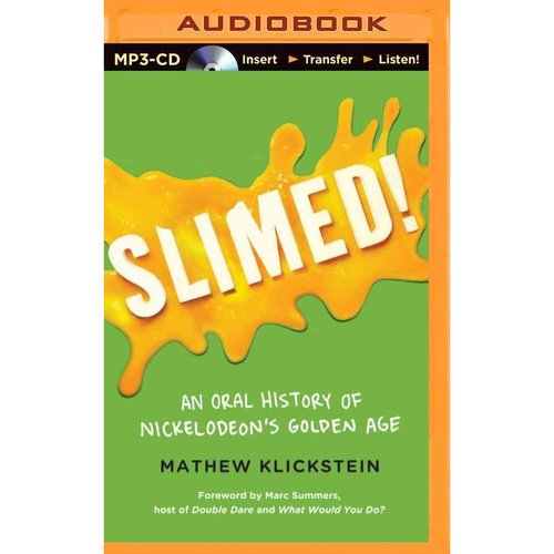 Slimed!: An Oral History of Nickelodeon's Golden Age
