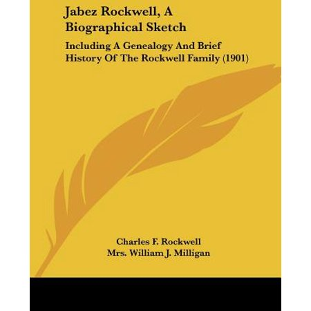 Jabez Rockwell, a Biographical Sketch : Including a Genealogy and