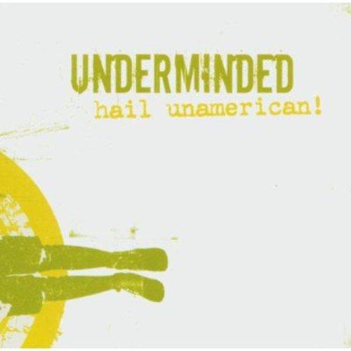 Underminded: Nick Martin , Matt Johnson (vocals, guitar); Brandon Cardwell (bass guitar); Joe Mullen (drums).<BR>Recording information: NRG Recording Services, North Hollywood, California; Maple Sound Studios, Santa Ana, California.