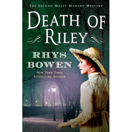 Death of Riley : A Molly Murphy Mystery (Best Of Molly Shannon)