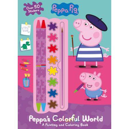 Peppa Pig Peppa's Colorful World : A Painting and Coloring Book