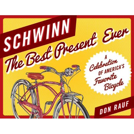 Schwinn : The Best Present Ever
