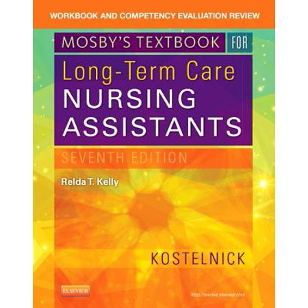 Workbook and Competency Evaluation Review for Mosby's Textbook for Long-Term Care Nursing