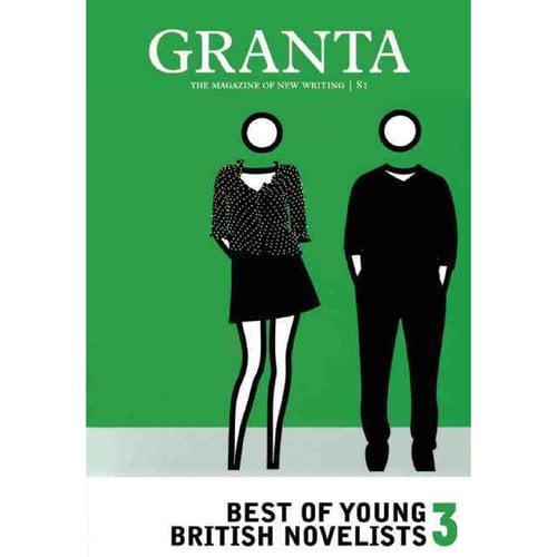 Granta: Best of Young British Novelists 3