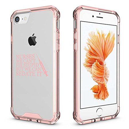 For Apple iPhone Clear Shockproof Bumper Case Hard Cover Nurses Can't Fix Stupid Sedate It (Pink For iPhone 8 Plus)