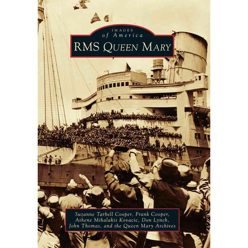 RMS QUEEN MARY [9780738580678]
