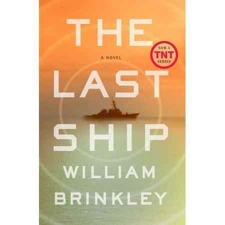 The Last Ship : A Novel (Last Post)