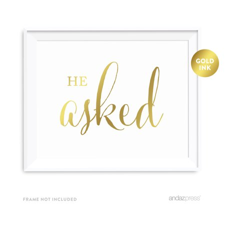 He Asked She Said Yes Gold Metallic Gold Wedding Party Signs 2