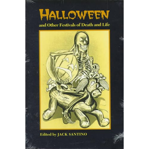 Halloween and Other Festivals of Death and Life