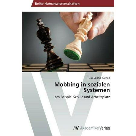 mobbing in sozialen systemen - Mobbing Am Arbeitsplatz Beispiele