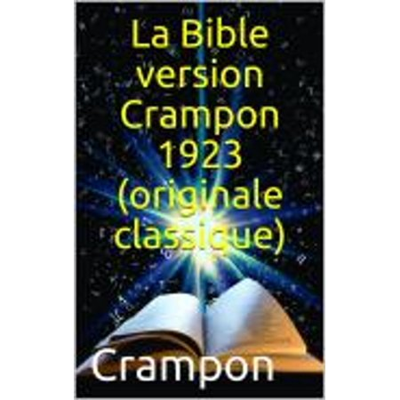 La Bible version Crampon 1923 (originale classique) - eBook