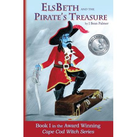 Witch Cape (Elsbeth and the Pirate's Treasure : Book I in the Cape Cod Witch)