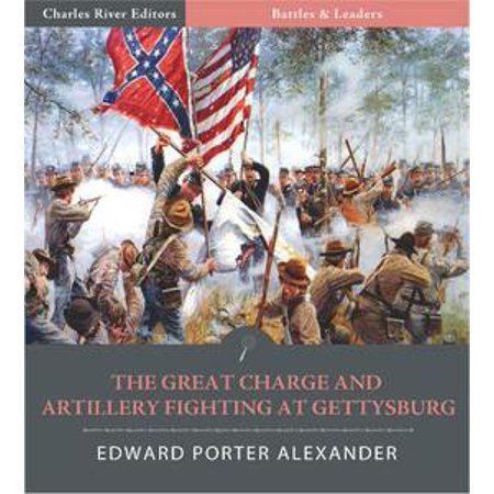 - Battles & Leaders of the Civil War: The Great Charge and Artillery Fighting at Gettysburg - eBook