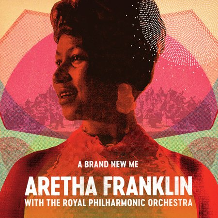 Aretha Franklin   A Brand New Me  Aretha Franklin With Royal Philharmonic Orchestra  Cd