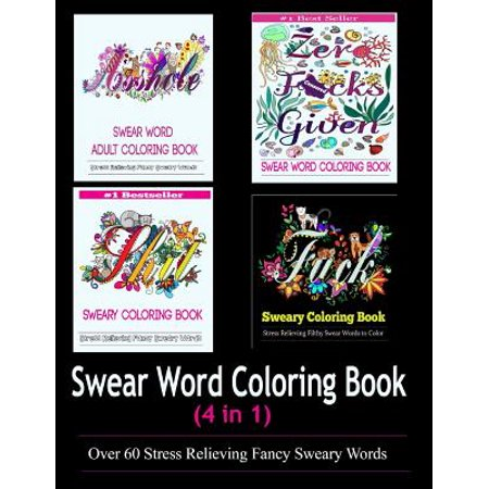 Adult Coloring Book : Swear Word Designs (4 in 1) ()