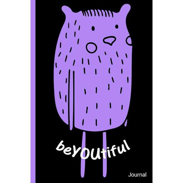 Beyoutiful Be You Journal: Stand Out Be Unique