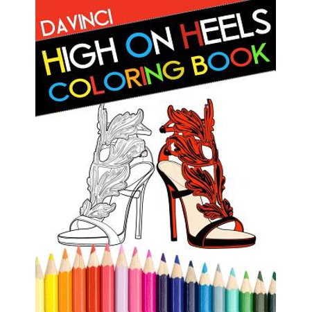 High on Heels Coloring Book (High Heels With Bows On The Side)