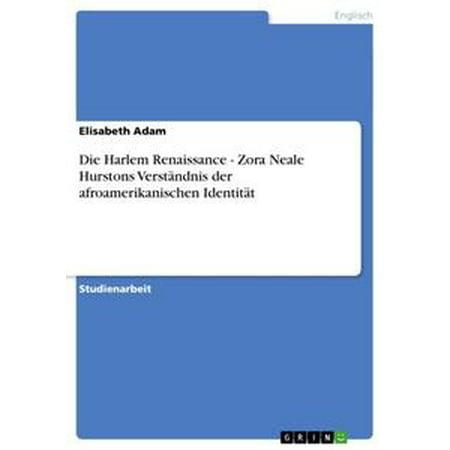 Die Harlem Renaissance - Zora Neale Hurstons Verständnis der afroamerikanischen Identität - eBook (Harlem Renaissance Dress)