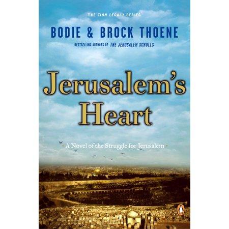 Jerusalem's Heart : A Novel of the Struggle for Jerusalem (Jerusalem Shofar)