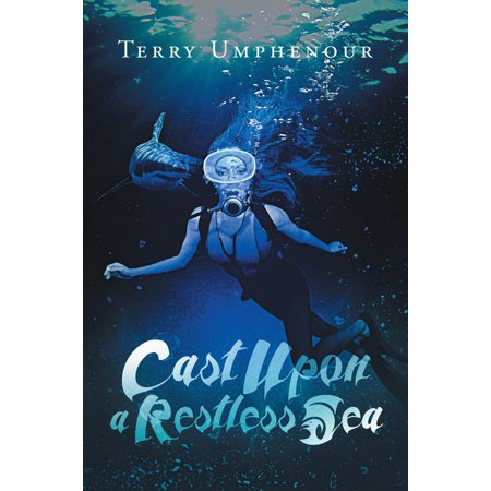 Cast Upon a Restless Sea - eBook