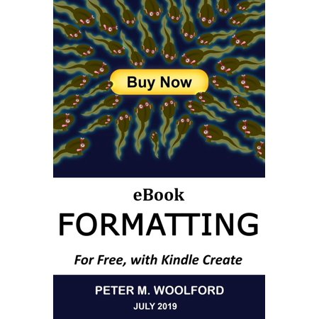 eBook Formatting For Free, with Kindle Create - eBook ()