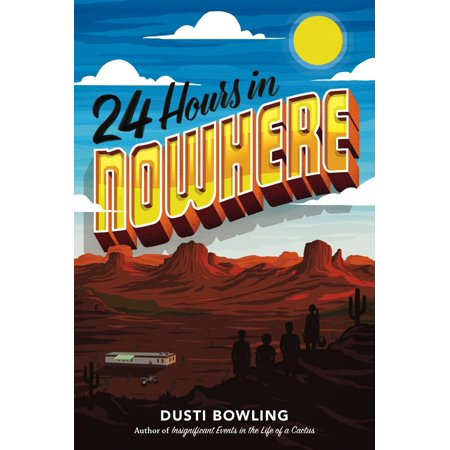 24 Hours in Nowhere (Hardcover) - Party City 24 Hours
